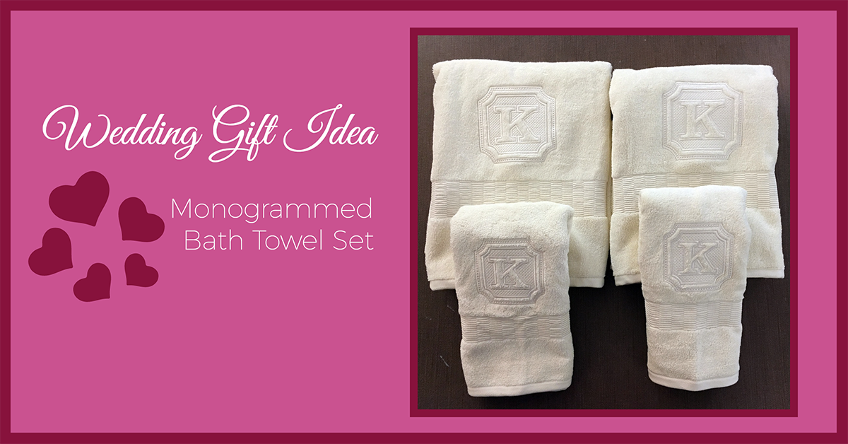Wedding Gift Idea Monogrammed Bath Towels Sew Creative